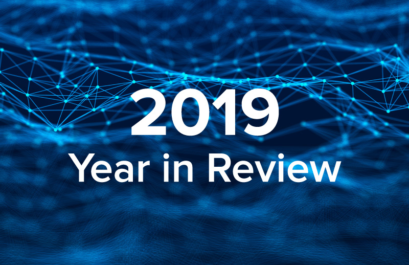 Looking Back at Cybersecurity Trends in 2019 (and Ahead to 2020)